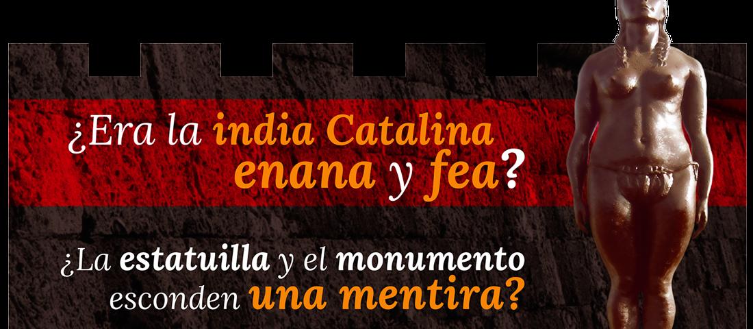 ¿ERA LA INDIA CATALINA ENANA Y FEA? 4