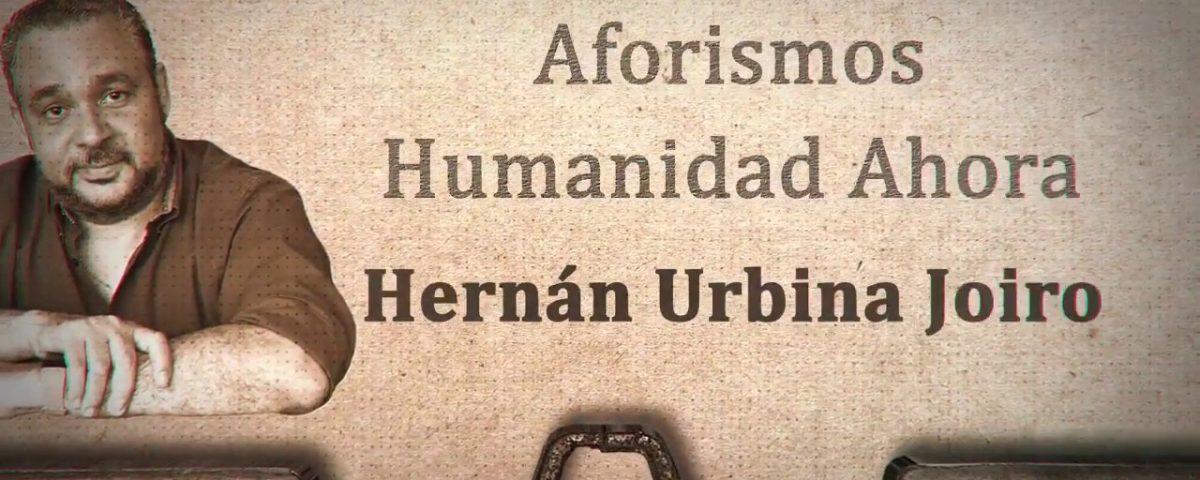 Hernán Urbina Joiro humanista