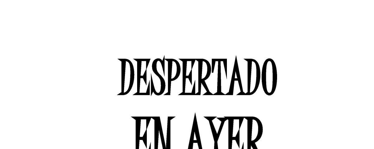 Despertado en ayer | Cuentos de Hernán Urbina Joiro | Manuscrito