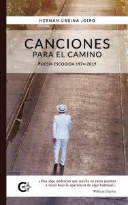 2 Canciones para el camino, mi poesía oculta Urbina Joiro