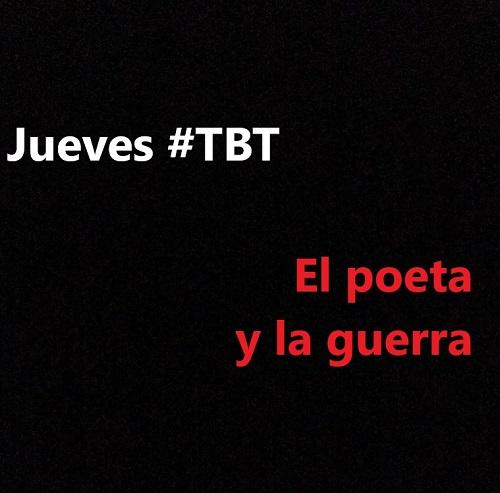 Jueves #TBT Poeta en la guerra Hernán Urbina Joiro 90's