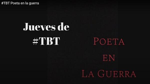 Jueves de TBT | Poeta en la guerra | Hernán Urbina Joiro 90's