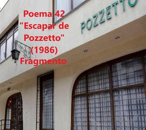 Urbina Joiro poema 42 Escapar de Pozzetto