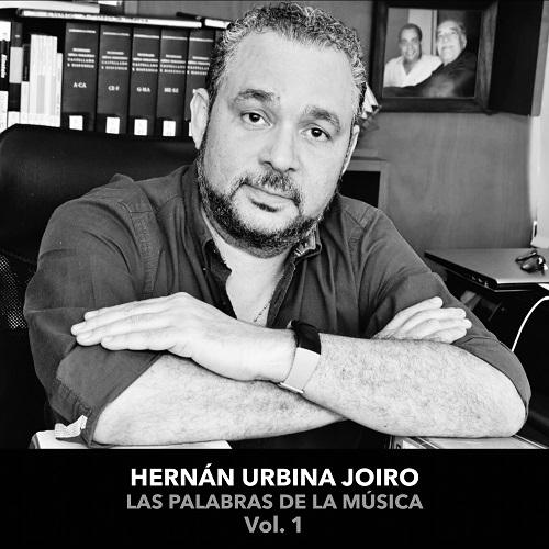 Hernán Urbina Joiro Las palabras de la música 2021