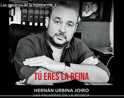 Tú eres la reina Urbina Joiro Las palabras de la música 01
